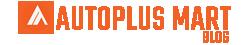 Auto Plus Mart Blog